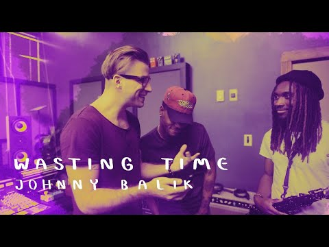 Johnny Balik – Wasting Time (Official Music Video)